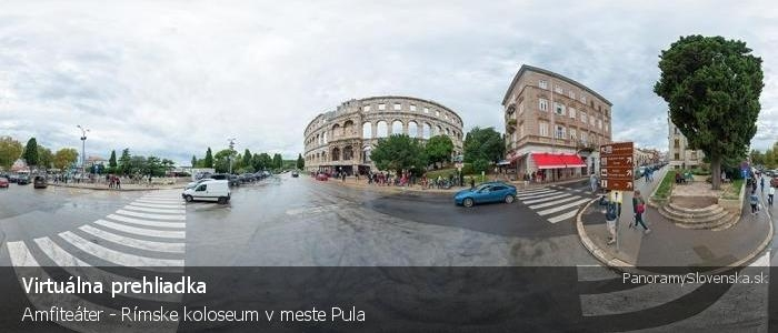 Amfiteáter - Rímske koloseum v meste Pula