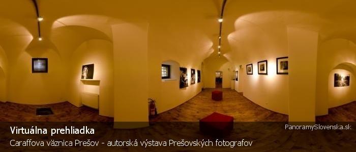 Caraffova väznica Prešov - autorská výstava Prešovských fotografov