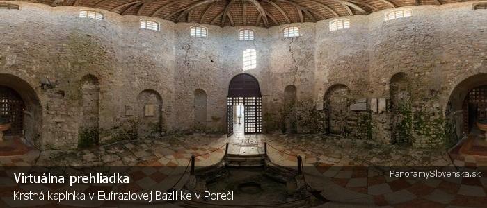 Krstná kaplnka v Eufraziovej Bazilike v Poreči