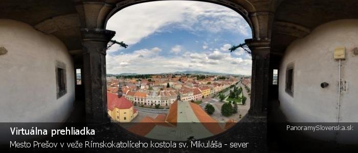 Mesto Prešov v veže Rímskokatolíceho kostola sv. Mikuláša - sever