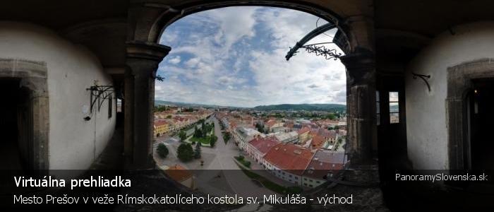 Mesto Prešov v veže Rímskokatolíceho kostola sv. Mikuláša - východ