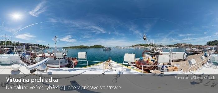 Na palube veľkej rybárskej lode v prístave vo Vrsare