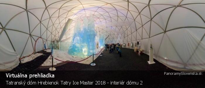 Tatranský dóm Hrebienok Tatry Ice Master 2018 - interiér dómu 2