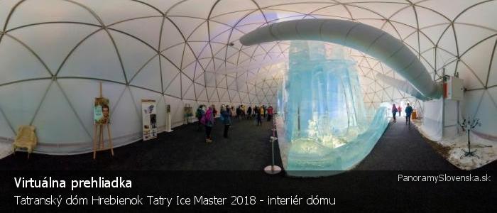 Tatranský dóm Hrebienok Tatry Ice Master 2018 - interiér dómu