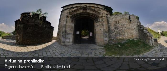 Žigmundova brána  - Bratislavský hrad